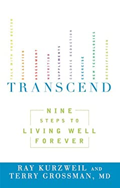 Transcend: Nine Steps to Living Well Forever 9781605292076