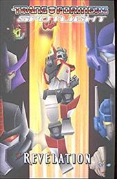 Transformers Spotlight Volume 4: Revelations Tpb 7363053