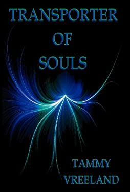 Transporter of Souls 9781608620319