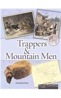 Trappers and Mountain Men 9781600441349