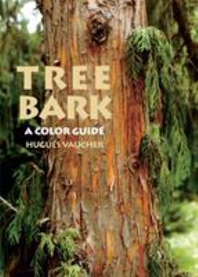 Tree Bark: A Color Guide 9781604692488