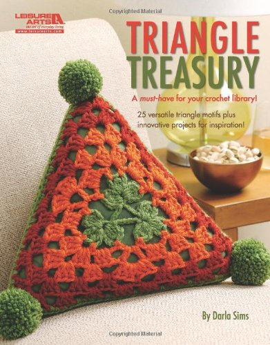Triangle Treasury (Leisure Arts #4748) 9781601409201