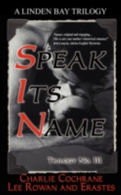 Trilogy No. 111: Speak Its Name 9781602021242