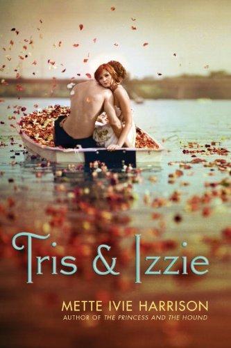Tris & Izzie 9781606841730