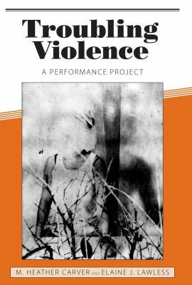 Troubling Violence: A Performance Project 9781604732085