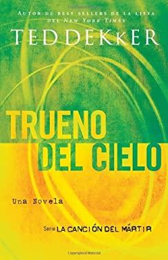 Trueno del Cielo = Thunder of Heaven 9781602551510