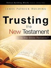 Trusting the New Testament 7430431