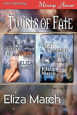 Twists of Fate [Witch of Air and Fire, the Lion, the Leopard, and the Wolf] (Siren Publishing Menage Amour) 9781606018606