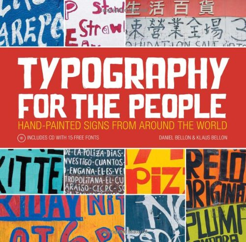 Typography for the People: Hand-Painted Signs from Around the World [With CDROM] 9781600614644