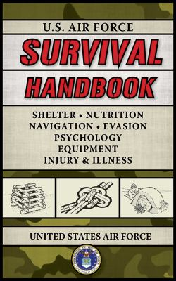 U.S. Air Force Survival Handbook 9781602392458