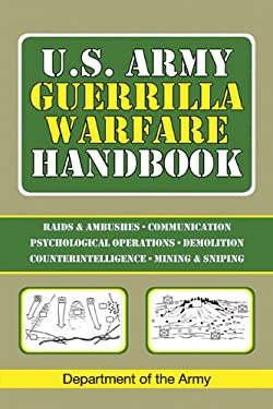 U.S. Army Guerrilla Warfare Handbook 9781602393745