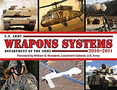 U.S. Army Weapons Systems 9781602397255