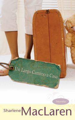 Un Largo Camino a Casa 9781603741644