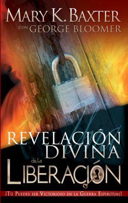 Una Revelacion Divina de la Liberacion 9781603740609