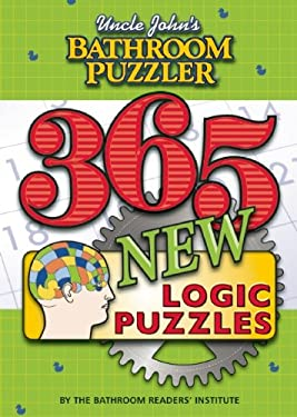 Uncle John's Bathroom Puzzler: 365 New Logic Puzzles