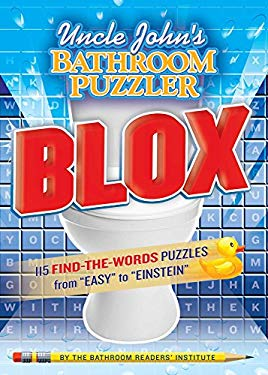 Uncle John's Bathroom Puzzler Blox: 200 Letter-Perfect Puzzles from Easy to Einstein 9781607105633