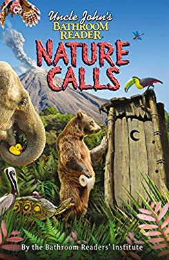 Uncle John's Bathroom Reader Nature Calls 9781607104285