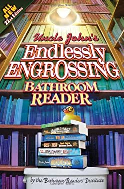 Uncle John's Endlessly Engrossing Bathroom Reader 9781607100362
