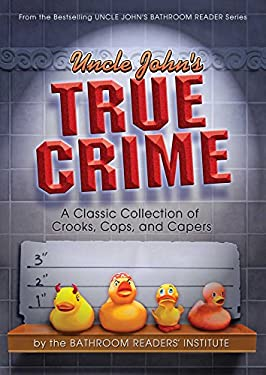 Uncle John's True Crime 9781607103189