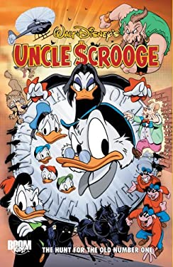 Uncle Scrooge: The Hunt for the Old Number One 9781608865536