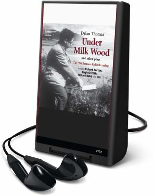 Under Milk Wood: And Other Plays [With Earphones] 9781606405383