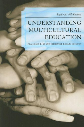 Understanding Multicultural Education: Equity for All Students 9781607098621