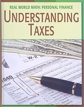 Understanding Taxes 9781602793118