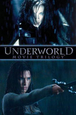 Underworld Movie Trilogy 9781600104145