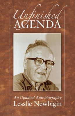 Unfinished Agenda: An Updated Autobiography 9781606088050