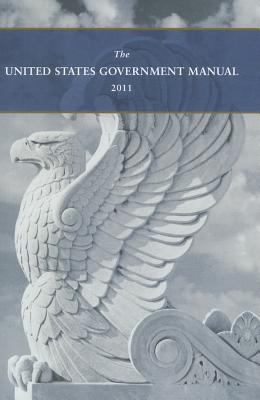 The United States Government Manual 9781601758378
