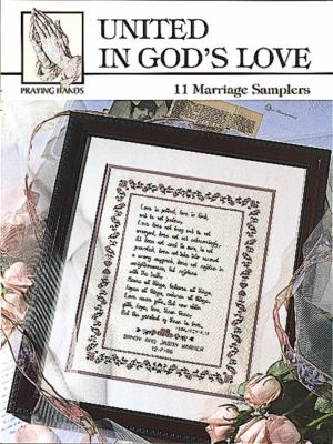 United in God's Love (Leisure Arts #24009) 9781609002220
