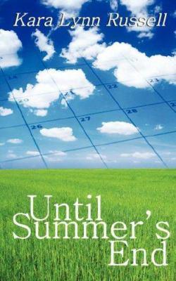 Until Summer's End 9781601540904