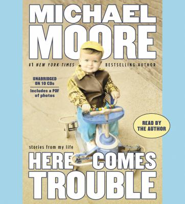 Here Comes Trouble: Stories from My Life 9781600244698