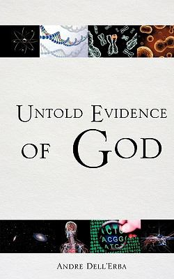 Untold Evidence of God 9781609571320