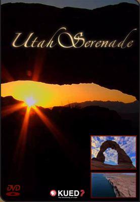 Utah Serenade 9781607810162