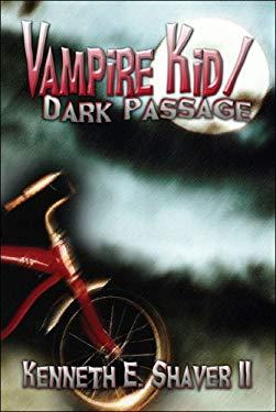 Vampire Kid/Dark Passage