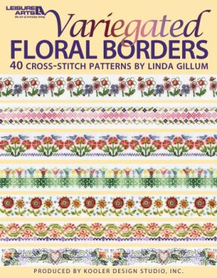 Variegated Floral Borders (Leisure Arts #4617) 9781601408549