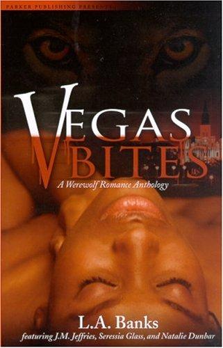Vegas Bites: A Werewolf Romance Anthology 9781600430015