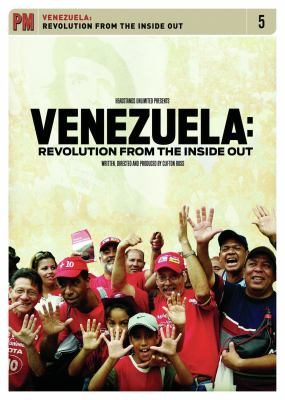 Venezuela: Revolution from the Inside Out 9781604860177