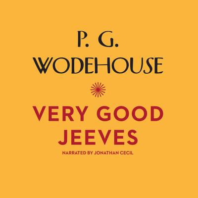 Very Good, Jeeves 9781609982744