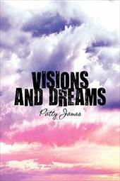 Visions and Dreams
