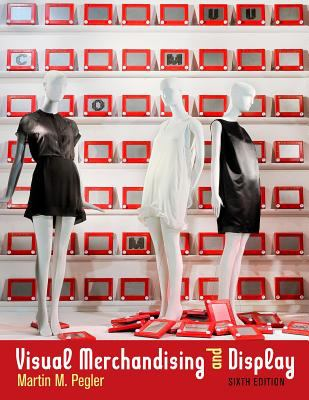 Visual Merchandising and Display 9781609010843