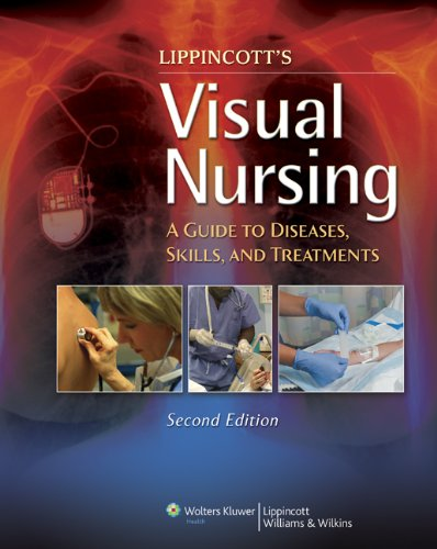 Visual Nursing: A Guide to Diseases, Skills, and Treatments 9781609136505