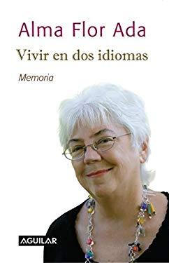 Vivir En Dos Idiomas 9781603966115