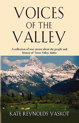 Voices of the Valley 9781609106508