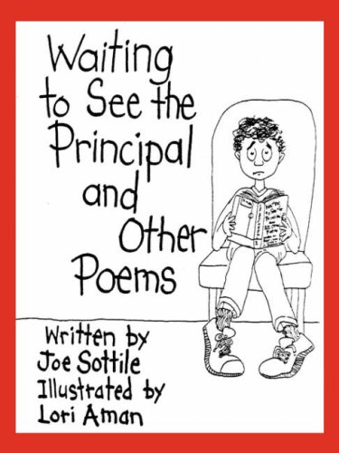 Waiting to See the Principal and Other Poems 9781601453563