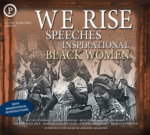 We Rise: Speeches by Inspirational Black Women 9781607474272