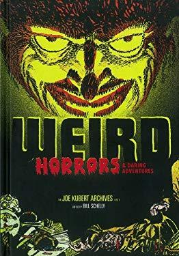 Weird Horrors & Daring Adventures 9781606995815