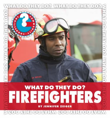 What Do They Do? Firefighters 9781602798045