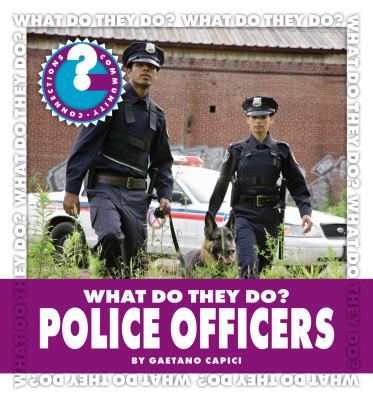What Do They Do? Police Officers 9781602798038